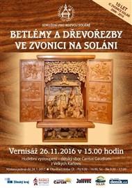 26. 11. 2016 - 24. 1. 2017 Betlémy a dřevořezby ve Zvonici na Soláni