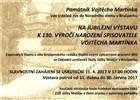 Jubilejní výstava k 130. výročí narození Vojtěcha Martínka